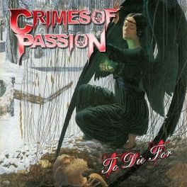 TO DIE FOR CRIMES OF PASSION, CD