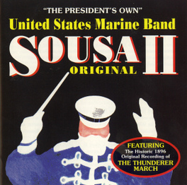 SOUSA ORIGINAL PRESIDENT'S OWN, CD