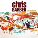 CHRIS BARBER'S GREATEST.....