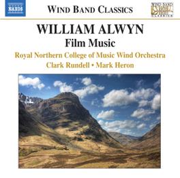 FILM MUSIC RNCM WIND ORCHESTRA W. ALWYN, CD