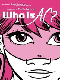 Who Is AC? Hope Larson, Hardcover