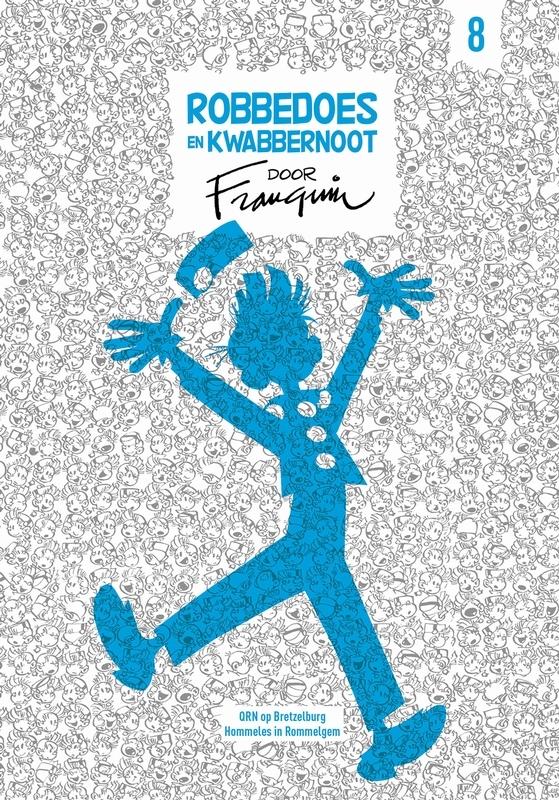ROBBEDOES EN KWABBERNOOT DOOR FRANQUIN HC08. ROBBEDOES EN KWABBERNOOT DOOR FRANQUIN, Franquin, André, Hardcover