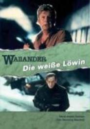 Wallander - Die Weisse Loewin