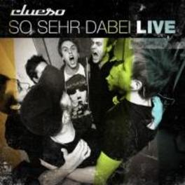 SO SEHR DABEI -LIVE- CLUESO, CD