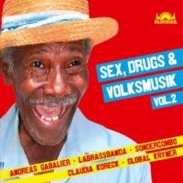 SEX DRUGS & VOLKSMUSIK 2 V/A, CD