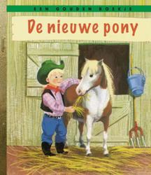 De nieuwe pony GOUDEN BOEKJES SERIE