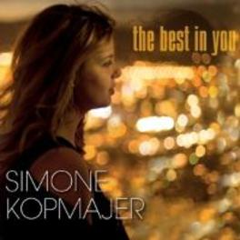 BEST IN YOU SIMONE KOPMAJER, CD
