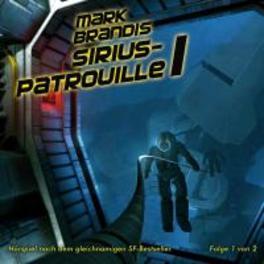 MARK BRANDIS 19:SIRIUS.. .. PATROUILLE 1.2 AUDIOBOOK, CD