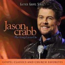 SONG LIVES ON JASON CRABB, CD