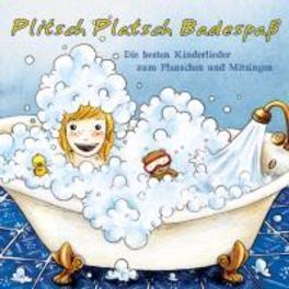 PLITSCH PLATSCH BADESPASS DIE BESTEN KINDERLIEDER V/A, CD