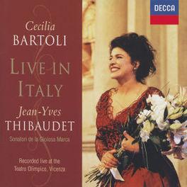 LIVE IN ITALY W/JEAN-YVES THIBAUDET, SONATORI DE LA GIOIOSA MARCA Audio CD, CECILIA BARTOLI, CD