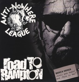 ROAD TO RAMPTON ANTI-NOWHERE LEAGUE, Vinyl LP