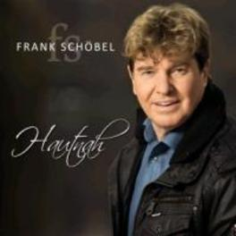 HAUTNAH FRANK SCHOBEL, CD