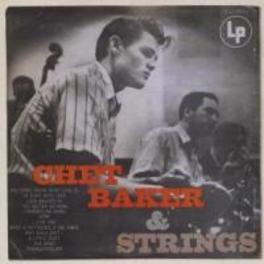 CHET BAKER & STRINGS Audio CD, CHET BAKER, CD