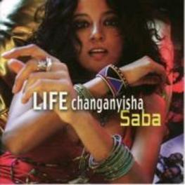 LIFE CHANGANYISHA SABA, CD