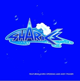 FIRST WATER EARLY 70'S WITH CHRIS SPEDDING/ANDY E FRASER (FREE) SHARKS, CD