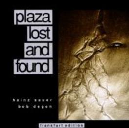 PLAZA LOST & FOUND HEINZ/BOB DEGEN SAUER, CD