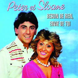 BESOIN DE RIEN, ENVIE DE TOI Audio CD, PETER & SLOANE, CD
