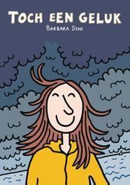 Toch een geluk Stok, Barbara, Paperback