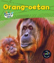 Orang-oetan Ganeri, Anita, Hardcover