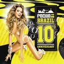 PACHA BRAZIL-10TH.. .. ANNIVERSARY