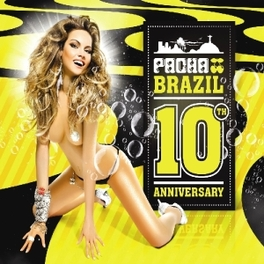 PACHA BRAZIL-10TH.. .. ANNIVERSARY V/A, CD