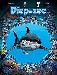 DIEP IN DE ZEE 01. DEEL 1 DIEP IN DE ZEE, Cazenove, Christophe, Paperback