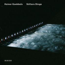 STIFTERS DINGE HEINER GOEBBELS, CD