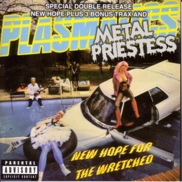 NEW HOPE../METAL PRIESTES 2 LP'S ON 1 CD + 2 LIVE BONUSTRACKS Audio CD, PLASMATICS, CD