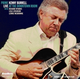 PRIME - LIVE AT THE.. .. DOWNTOWN/TR:ISABELLA/CHILD IS BORN/COMMON GROUND/A.O KENNY BURRELL, CD