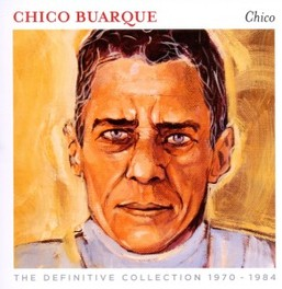 CHICO-THE DEFINITE.. .. COLLECTION CHICO BURAQUE, CD