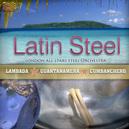 LATIN STEEL-LAMBADA-GUANT GUANTANAMERA-CUMBANCHERO