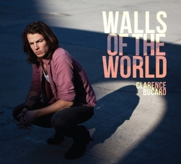WALLS OF THE WORLD CLARENCE BUCARO, CD