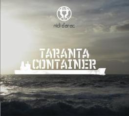 TARANTA CONTAINER NIDI D'ARAC, CD