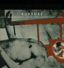 RUPTURE NURSE WITH WOUND/GRAHAM B, CD