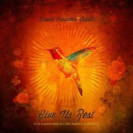 GIVE US THE REST DAVID CROWDER, CD