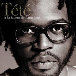 A LA FAVEUR DE L'AUTOMNE Audio CD, TETE, CD