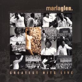 GREATEST HITS LIVE MARLA GLEN, CD