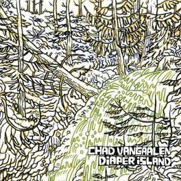 DIAPER ISLAND CHAD VAN GAALEN, Vinyl LP