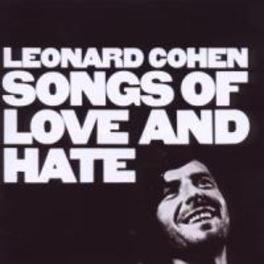 SONGS OF LOVE AND HATE Audio CD, LEONARD COHEN, CD