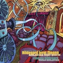 CINEMA HILDEGARD -DIGI- ANDREAS SCHAERER, CD