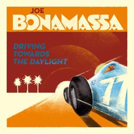 DRIVING TOWARDS THE.. .. DAYLIGHT JOE BONAMASSA, Vinyl LP