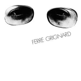 FERRE GRIGNARD -HQ- 180GR. FERRE GRIGNARD, Vinyl LP