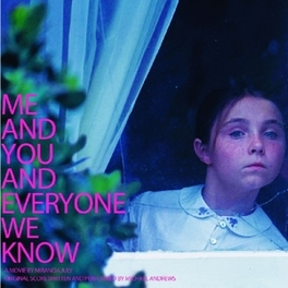 ME AND YOU AND EVERONE.. .. WE KNOW // BY MICHAEL ANDREWS OST, CD