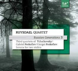 RUSSIAN GENERATIONS 3 RUYSDAEL QUARTET TCHAIKOVSKY/PROKOFIEV, CD
