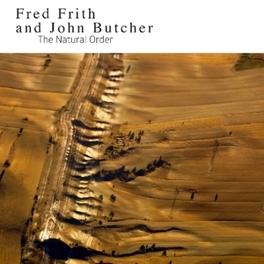 NATURAL ORDER -DIGI- & JOHN BUTCHER FRED/JOHN BUTCHER FRITH, CD
