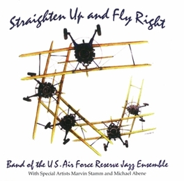 STRIGHTEN UP AND FLY RIGH U.S. AIR FORCE RESERVE, CD