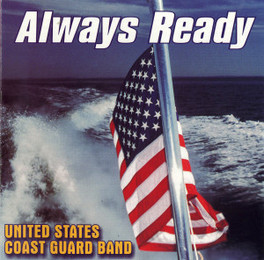 ALWAYS READY U.S. COAST GUARD BAND, CD