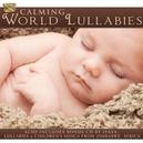 CALMING WORLD LULLABIES