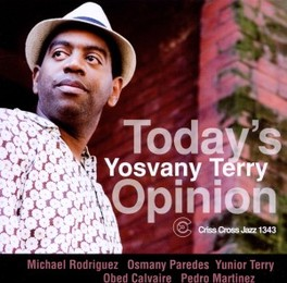 TODAY'S OPINION YOSVANY TERRY, CD